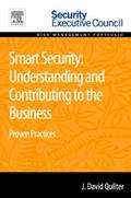 Smart Security: Understanding and Contributing to the Business : Proven Practices