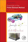 Essentials of the Finite Element Method : For Mechanical and Structural Engineers