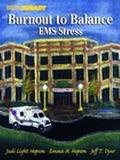 Burnout to Balance Ems Stress