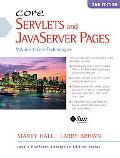 Core Servlets and Javaserver Pages Core Technologies