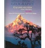 Applied Physical Geography: Geosystems in the Laboratory (3rd Edition)