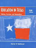 Education in Texas Policies, Practices, and Perspectives
