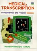 Medical Transcription Fundamentals and Practice