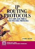 Ip Routing Protocols Rip, Ospf, Bgp, Pnni, and Cisco Routing Protocols