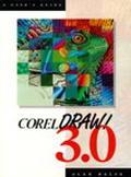 Corel Draw 3.0, A User's Guide - Alan Balfe - Paperback