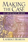 Making the Case An Argument Reader