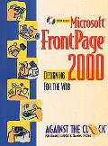 Microsoft Frontpage 2000 Designing for the Web