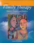 Family Therapy History, Theory, and Practice