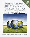 International Relations and World Politics Security, Economy, Identity