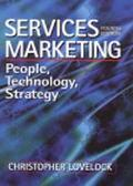 Services Marketing People, Technology, Strategy