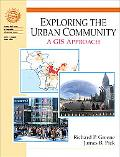 Exploring The Urban Community A Gis Approach