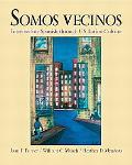 Somos Vecinos Intermediate Spanish Through U.S. Latino Culture