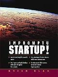 Impromptu Startup!