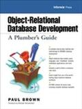 Object-Relational Database Development A Plumber's Guide