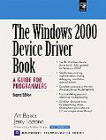 Windows 2000 Device Driver Book A Guide for Programmers