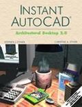 Instant Autocad Architectural Desktop 2.0