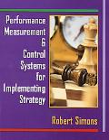 Performance Measurement & Control Systems for Implementing Strategy