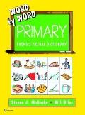 Word by Word Primary Picture Dictionary
