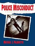 Police Misconduct A Reader for the 21st Century