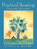 Practical Reading Processing Information