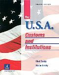 U.S.A. Customs and Institutions