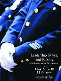 Leadership, Ethics and Policing Challenges for Thetwenty-First Century