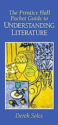 Prentice Hall Pocket Guide to Understanding Literature