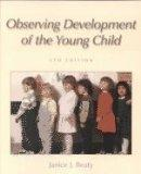Observing Development of the Young Child (5th Edition)