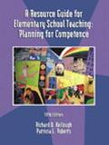 Resource Guide for Elementary School Teaching A Planning for Competence