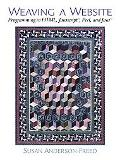 Weaving a Website Programming in Html, Java Script, Perl and Java
