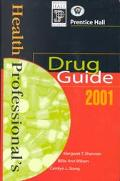 Health Professional's Drug Guide 2001