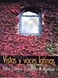 Vistas y voces latinas (3rd Edition)