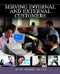 Serving Internal and External Customers