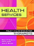 Health Services Policy and Systems for Therapists