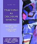 Teaching As Decision Making Successful Practices for the Elementary Teacher