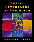 Social Psychology of Prejudice