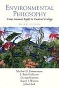 Environmental Philosophy From Animal Rights to Radical Ecology