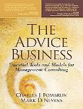 Advice Business Essential Tools and Models for Management Consulting