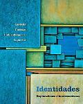 Identidades Exploraciones E Interconexiones