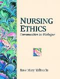 Nursing Ethics: Communities in Dialogues