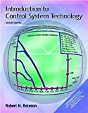 Introduction to Control System Technology (7th Edition) [Hardcover] [2001] 7 Ed. Robert N. B...