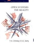 Open Systems: The Reality