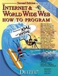 Internet and the World Wide Web How to Program