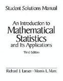 Student Solutions Manual for An Introduction to Mathematical Statistics and its Applications...