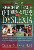 How to Reach & Teach Children & Teens With Dyslexia
