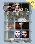 World Politics into the Twenty-First Century Unique Contexts, Enduring Patterns