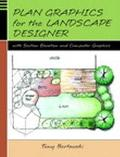 Plan Graphics for the Landscape Designer With Section-Elevation and Computer Graphics