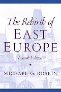 Rebirth of East Europe