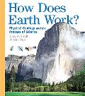 How Does The Earth Work An Introduction To Physical Geology