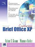 Exploring Microsoft Office Xp Professional, Brief